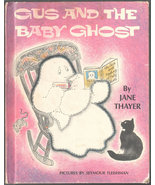 Gus and the Baby Ghost - Illustrated by Seymour Fleishman - $8.55