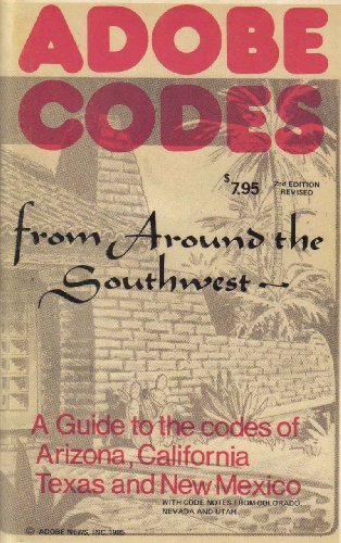 Primary image for Adobe Codes From Around the Southwest: A Guide to the Codes of Arizona, Calif...