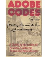 Adobe Codes From Around the Southwest: A Guide to the Codes of Arizona, ... - $7.87