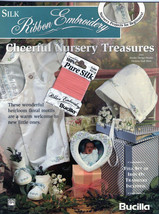 Silk Ribbon  Embroidery Book Nursery Treasures - $6.80
