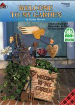 Welcome to My Garden by Dianna Marcum Folk Art - $5.89