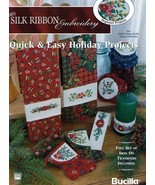 Quick & Easy Holiday Projects~Silk Ribbon Embroidery - $5.90