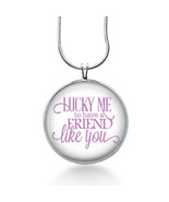 Lucky Me to have a Friend Like You Necklace, Friends Pendant, gifts for ... - $18.32