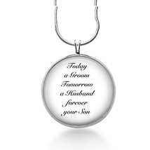 Groom to Mother necklace-Today a groom,forever your son,wedding date,Mother - $18.32