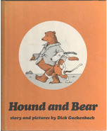Hound and Bear - Story and Pictures by Dick Gackenbach - $8.55