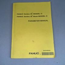 FANUC Series oi- Model C oi Mate-Model C Parameter Manual B-64120EN/02 2... - $95.00