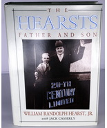 1991 Book - The Hearsts: Father and Son by William Randolph Hearst Jr. - $3.95