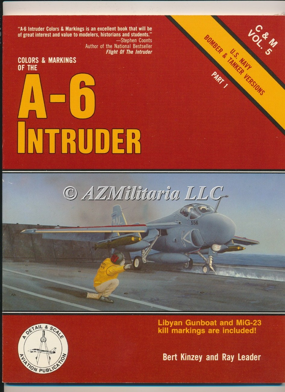 Colors & Markings Of The A-6 Intruder C&M VOL 5