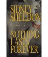 Nothing Lasts Forever Sidney Sheldon  HCDJ Firs... - $4.99