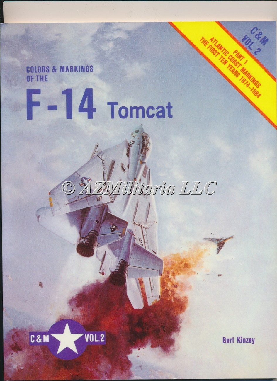 Colors & Markings Of The F-14 Tomcat C&M VOL 2