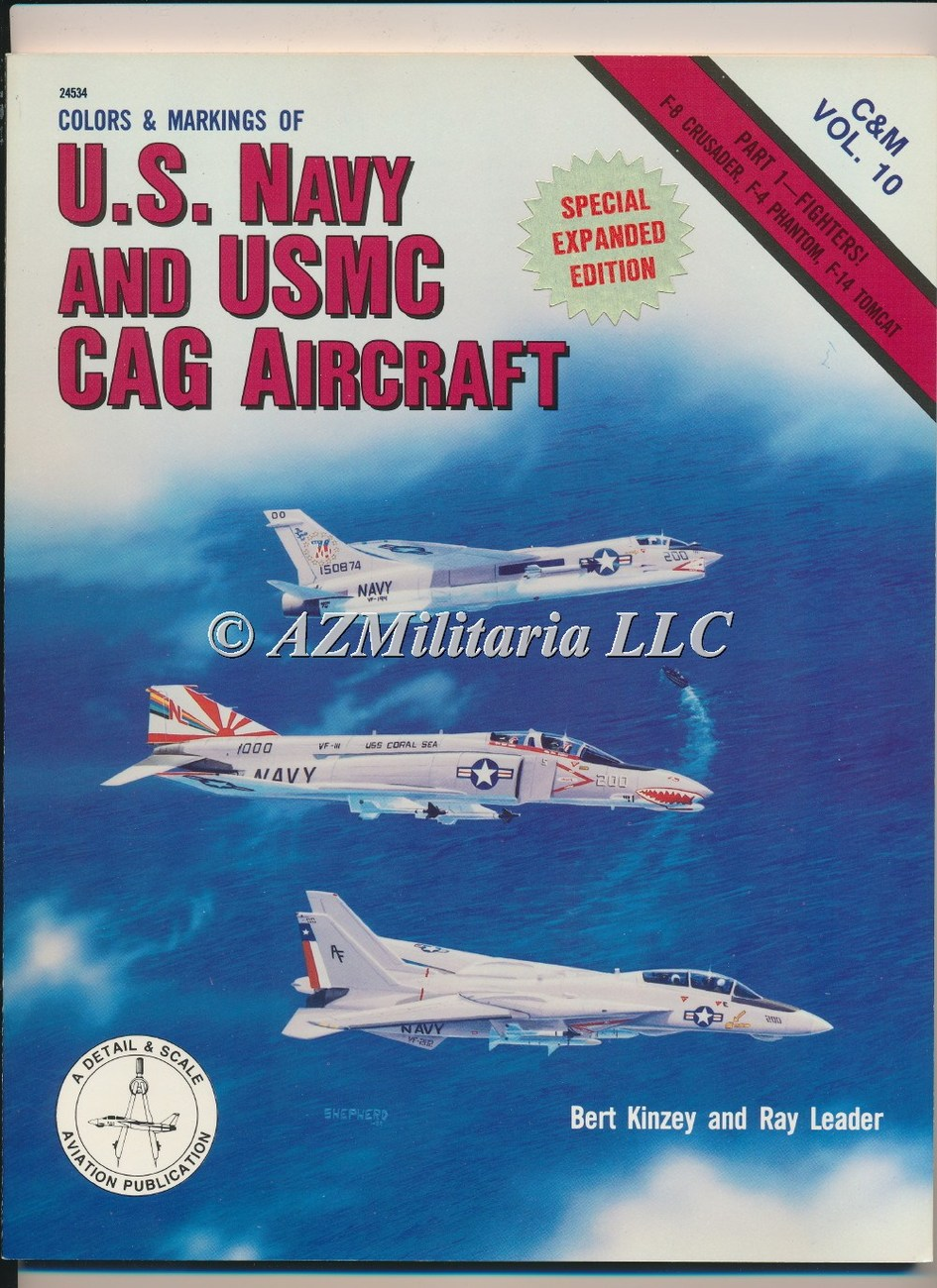 Colors & Markings Of The U.S. Navy And USMC CAG Aircraft C&M VOL 10