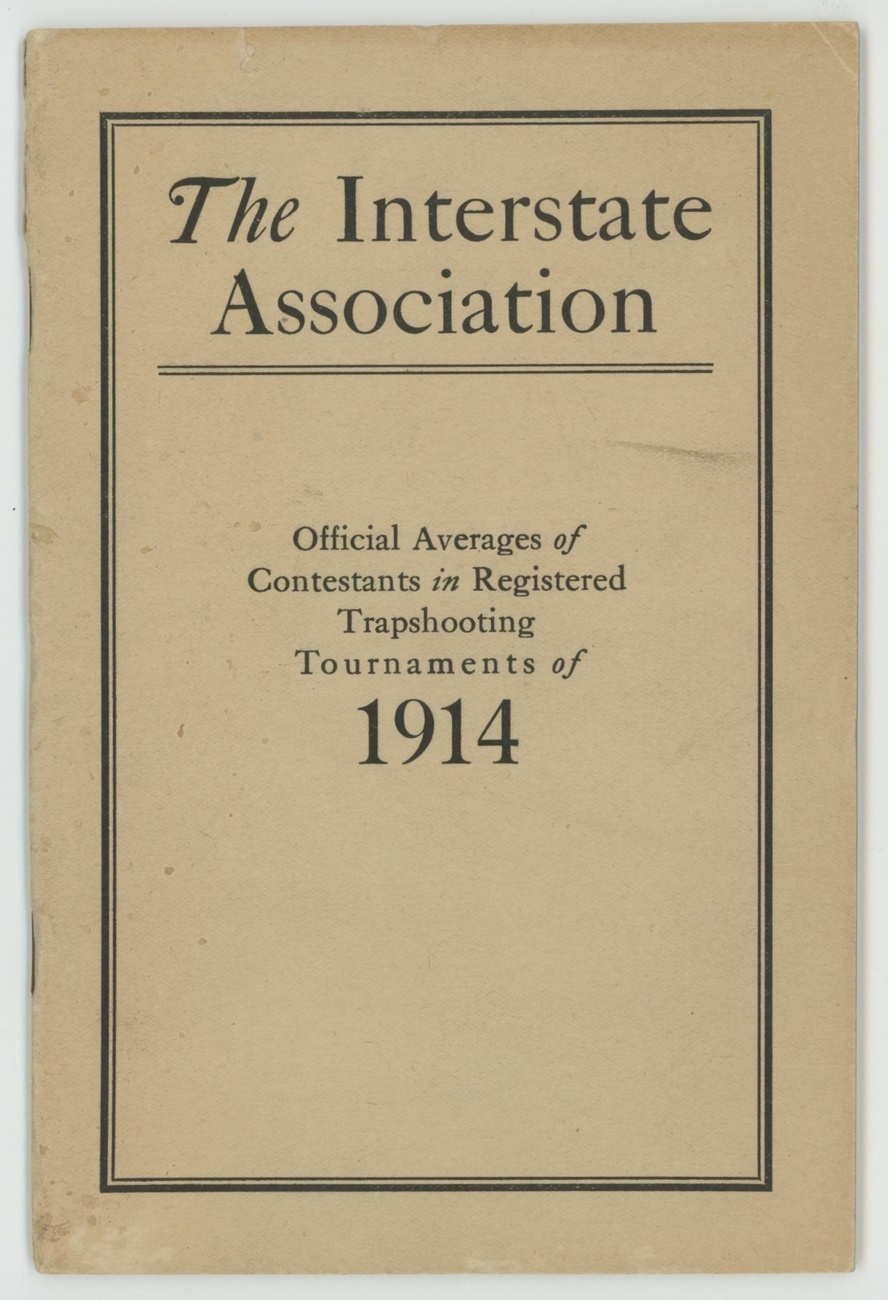 Interstate Association Averages Trapshooting 1914 tournaments book sporting