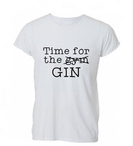 Time For The Gym Gin Funny Wine Alcohol Mum Gift T Shirt Tshirt Mens Wom... - $10.32+