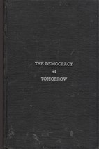 The Democracy Of Tomorrow by Leon Blumenthal - $7.95