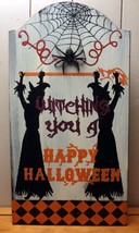 "Halloween ""Witching You a Happy Halloween"" Wood Sign - $11.60"
