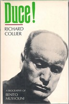 Duce! Richard Collier  (A Biography of Benito Mussolini) - $14.95
