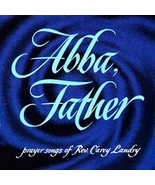 ABBA FATHER by Carey Landry - $23.95