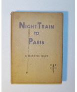 Night Train to Paris by Manning Coles Copyright 1952 Good Used Condition - $20.36