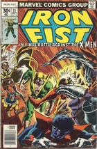 (CB-50) 1977 Marvel Comic Book: Iron Fist #15 { vs X-Men } - $55.00
