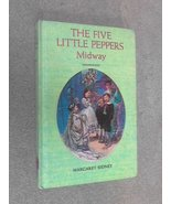 The Five Little Peppers Midway [Hardcover] [Jan 01, 1966] Margaret Sidne... - $19.97