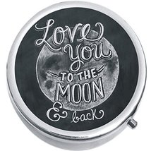 Love You To The Moon And Back Medicine Vitamin Compact Pill Box - $9.78