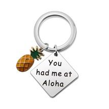 SEIRAA You Had Me at Aloha Pineapple Keychain Hawaii Beach Gift Aloha Je... - $30.99