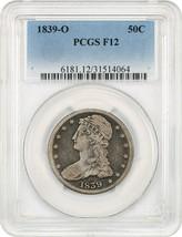 1839-O 50c PCGS F12 - Tough O-Mint - Bust Half Dollar - Tough O-Mint - $1,231.90