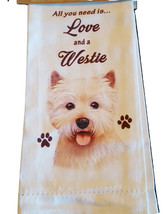 Westie Kitchen Dish Towel Dog Pet Theme All You Need Is Love Cotton 18x2... - $11.49