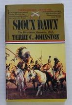 THE PLAINSMEN Book No. 1 SIOUX DAWN Terry C. Johnston 1991 Paperback - $9.99