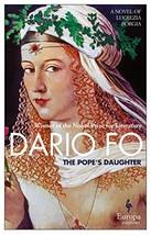The Pope's Daughter: A Novel of Lucrezia Borgia [Paperback] Fo, Dario and Shugaa image 3