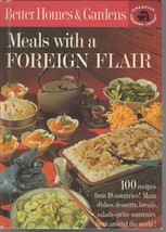 Meals With A Foreign Flair Better Homes and Gardens Hardcover 1963 1st Ed Like N - $9.00