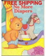 No More Diapers Personalized Childrens Book Put... - $13.95