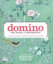 Domino: The Book of Decorating: A Room-by-Room Guide to Creating a Home ... - $6.99