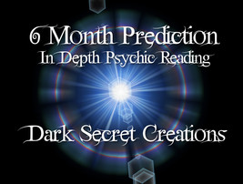 6 Month Prediction, In Depth Psychic R  eading,... - $20.00