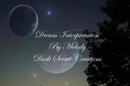 Dream Interpretation, In Depth Dream Analysis, Dream Reading Sent Via PDF - $20.00