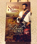 The Border Lord by Sophia James - $5.00