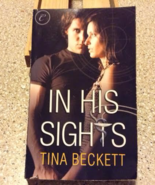 In His Sights by Tina Beckett - $5.00
