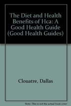 The Diet and Health Benefits of Hca (Hydroxycitric Acid): How This All-N... - $9.85