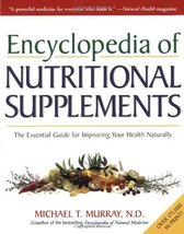 Encyclopedia of Nutritional Supplements: The Essential Guide for Improvi... - $19.75