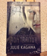 Iron Traitor by Julie Kagawa - $5.00