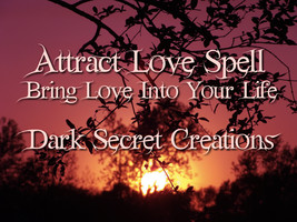 Powerful Attract Love Spell, Ancient Magic Love Spell - $30.00