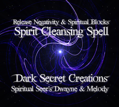 Spirit Cleansing Spell, Ritual To Release Negativity & Spiritual Blocks - $30.00