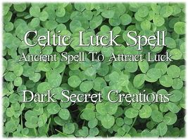 Celtic Luck Spell, Attract Luck Spell, Ancient ... - $30.00