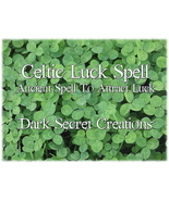 Celtic Luck Spell, Attract Luck Spell, Ancient Celtic Spell Cast For You - $30.00