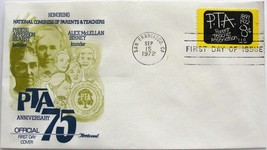September 15, 1972 First Day of Issue, Fleetwood Cover, PTA 75th Anniver... - $4.06