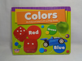 2008 Colors An Educational Lift-a-Flap Board Book - $1.34