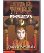 STAR WARS Episode I: JOURNAL - Queen Amidala - £3.02 GBP