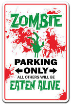 ZOMBIE Novelty Sign - $6.88