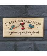 Dads Workshop Sign, Must Bring Beer Gift Shed Plaque Mancave Garden Gran... - $13.00