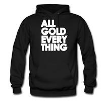 All Gold Everything hoodie sweatshirt tshirt - $22.50+